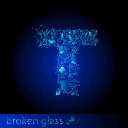 One letter of broken glass - T. Illustration on black background Vector