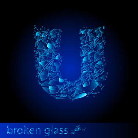 One letter of broken glass - U. Illustration on black background Vector
