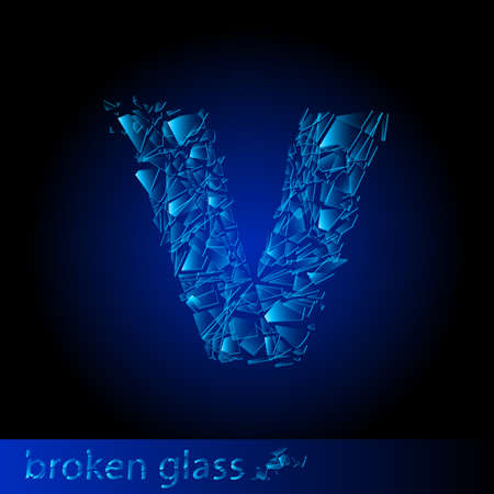 One letter of broken glass - V. Illustration on black background Vector
