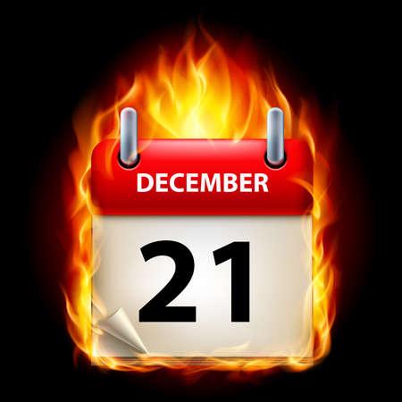 Twenty-first December in Calendar. Burning Icon on black background Vector