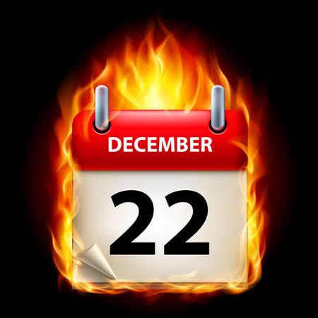 cutoff date: Twenty-second December in Calendar. Burning Icon on black background