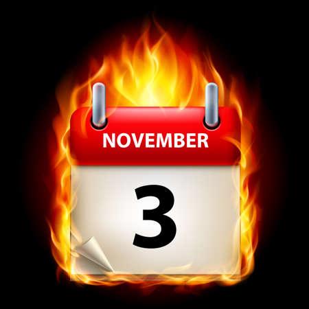 Third November in Calendar. Burning Icon on black background Vector