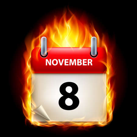 cutoff date: Eighth November in Calendar. Burning Icon on black background Illustration