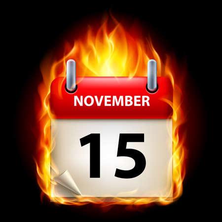 calendario noviembre: Decimoquinta de noviembre en el Calendario. Burning Icono sobre fondo negro