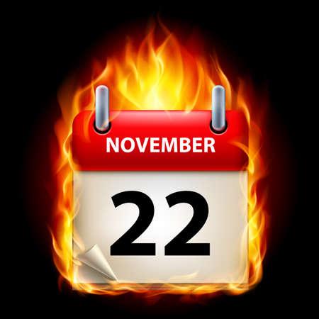 cutoff date: Twenty-second November in Calendar. Burning Icon on black background Illustration