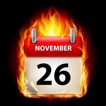 cutoff date: Twenty-Sixth November in Calendar. Burning Icon on black background
