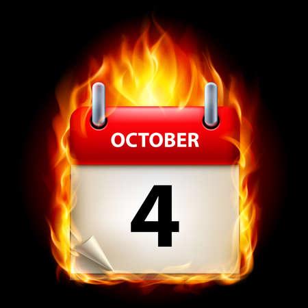 cutoff date: Fourth October in Calendar. Burning Icon on black background Illustration