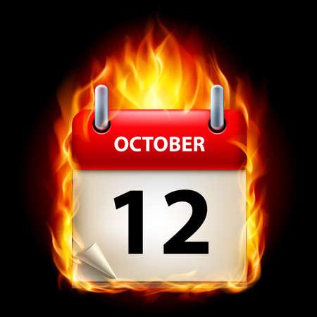 cutoff date: Twelfth October in Calendar. Burning Icon on black background