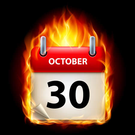 cutoff date: Thirtieth October in Calendar. Burning Icon on black background Illustration