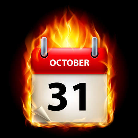 cutoff date: Thirty-first October in Calendar. Burning Icon on black background Illustration