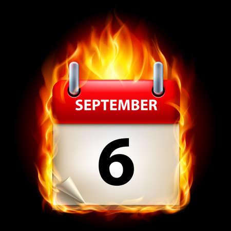 sixth: Sixth September in Calendar. Burning Icon on black background Illustration