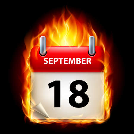 cutoff date: Eighteenth September in Calendar. Burning Icon on black background Illustration