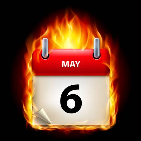 Sixth May in Calendar. Burning Icon on black background Vector