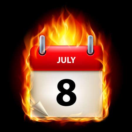 cutoff date: Eighth July in Calendar. Burning Icon on black background Illustration