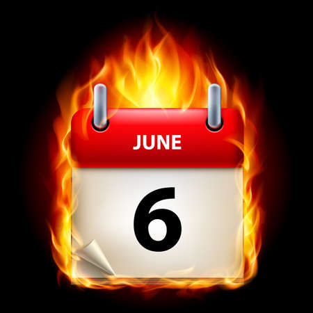cutoff date: Sixth June in Calendar. Burning Icon on black background
