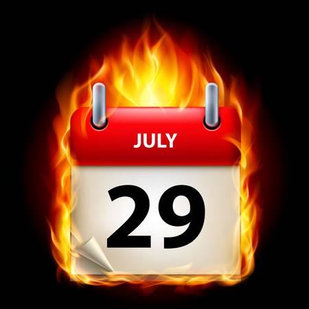 cutoff date: Twenty-ninth  July in Calendar. Burning Icon on black background Illustration