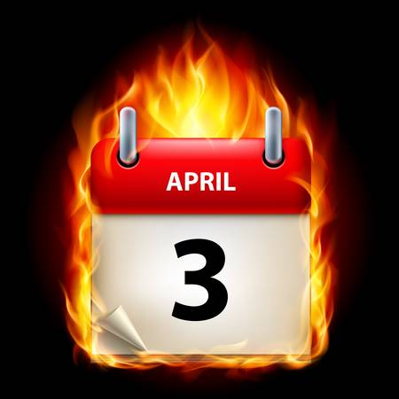 april beautiful: Third April in Calendar. Burning Icon on black background