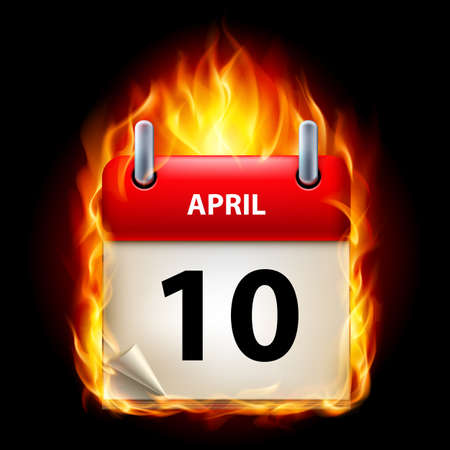 cutoff date: Tenth April in Calendar. Burning Icon on black background
