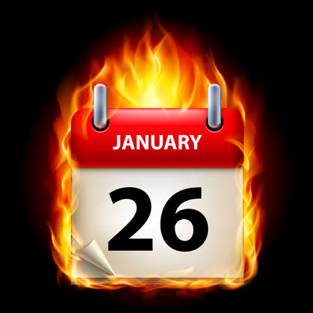 cutoff date: Twenty-sixth January in Calendar. Burning Icon on black background Illustration