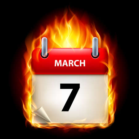 cutoff date: Seventh March in Calendar. Burning Icon on black background