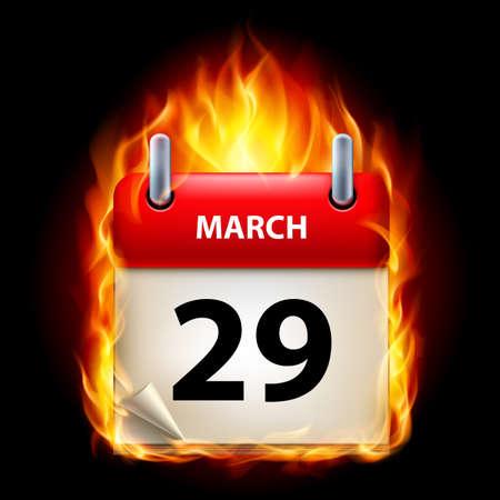 Twenty-ninth March in Calendar. Burning Icon on black background Vector