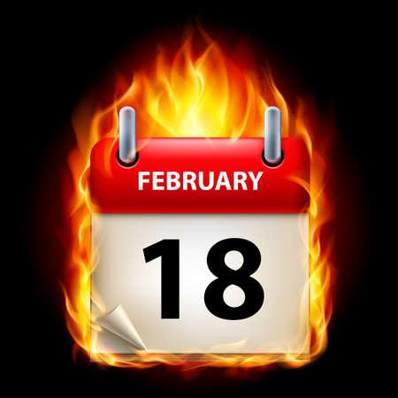 cutoff date: Eighteenth February in Calendar. Burning Icon on black background Illustration