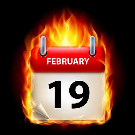 cutoff date: Nineteenth February in Calendar. Burning Icon on black background