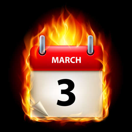 cutoff date: Third March in Calendar. Burning Icon on black background Illustration