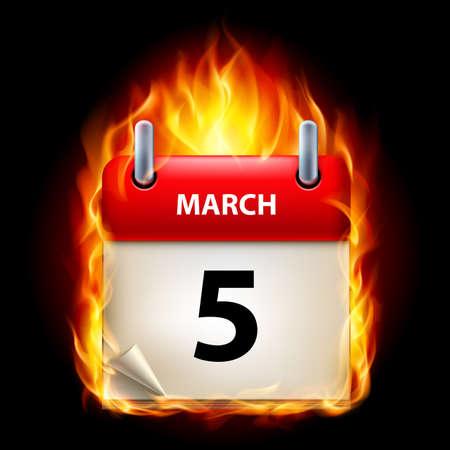 cutoff date: Fifth March in Calendar. Burning Icon on black background
