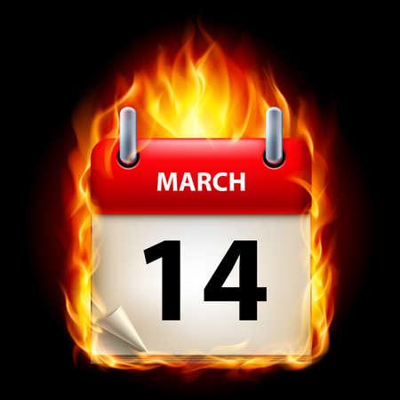 cutoff date: Fourteenth March in Calendar. Burning Icon on black background