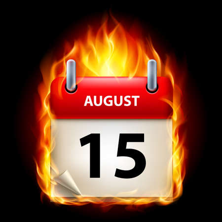 cutoff date: Fifteenth August in Calendar. Burning Icon on black background