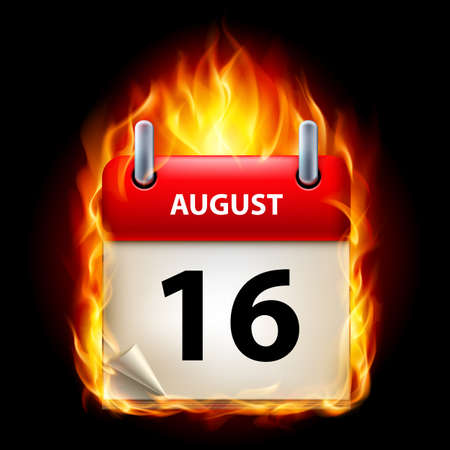 Sixteenth August in Calendar. Burning Icon on black background Vector