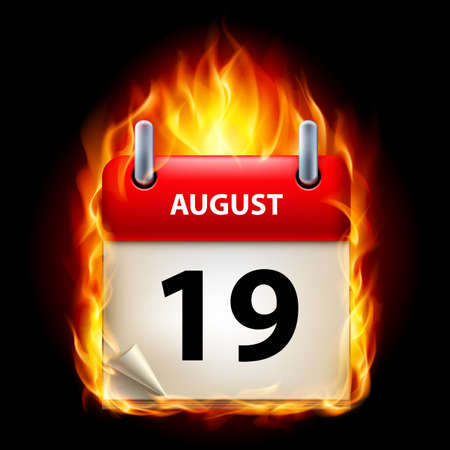 nineteenth: Nineteenth August in Calendar. Burning Icon on black background Illustration