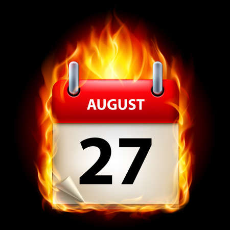 hot summer: Twenty-seventh August in Calendar. Burning Icon on black background
