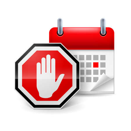 protest sign: Stop sign with hand and calendar with marked day. Day of protest