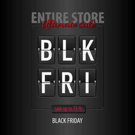 Black Friday discounts, increasing consumer growth. Entire store, ultimate sale