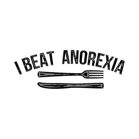 I Beat Anorexia: Ironic Slogan with Fork and Knife on White Background