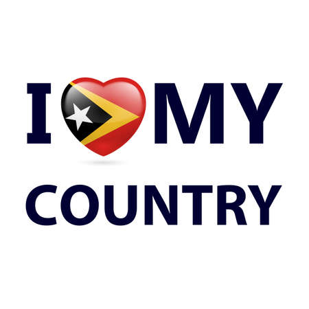I Love My Country - East Timor. Heart with flag design