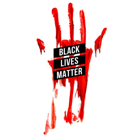Bloody Hand, Design Concept for Stand Against Racial Injustice. Protest Banner about the Human Rights of Black People. Poster or Sticker Against Racism and Police Abuse on White Background 向量圖像