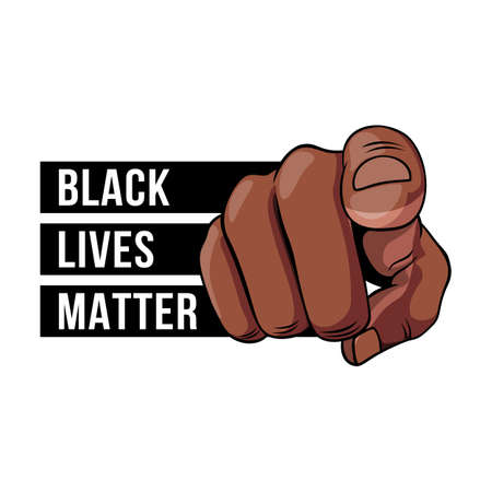 Human Hand with the Finger Pointing or Gesturing Towards You. Illustration of Finger Point Isolated on White. Recruit Banner or Icon We Want You to Say You - Black Lives Matter
