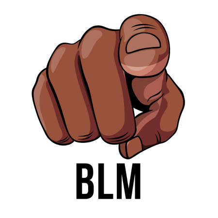 Human Hand with the Finger Pointing or Gesturing Towards You. Illustration of Finger Point on White Background. Recruit Banner or Icon We Want You to Say You - Black Lives Matter