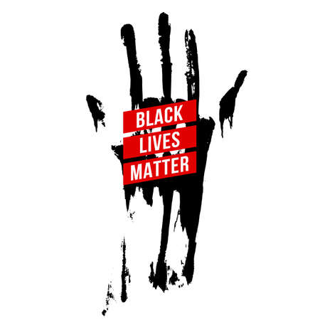 Black Bloody Hand, Design Concept for Stand Against Racial Injustice. Protest Banner about the Human Rights of Black People. Poster or Sticker Against Racism on White Background 向量圖像