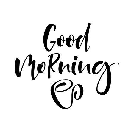 벡터 좋은 아침 글자 텍스트입니다. 동기 부여 따옴표. 브러시 디자인. 현대 서예 스타일.