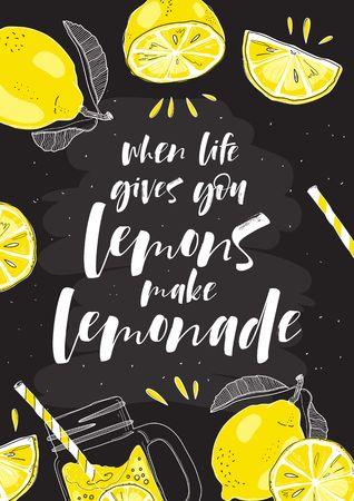 """손으로 그려진 된 인쇄술 포스터입니다. 비문을 가진 레몬 """"인생은 당신에게 레몬을 제공합니다""""레모네이드를 만든다. 일러스트"""