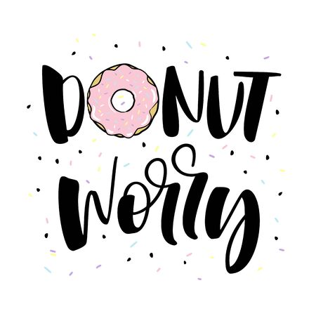 dont worry. Cute print with donut Stock Photo