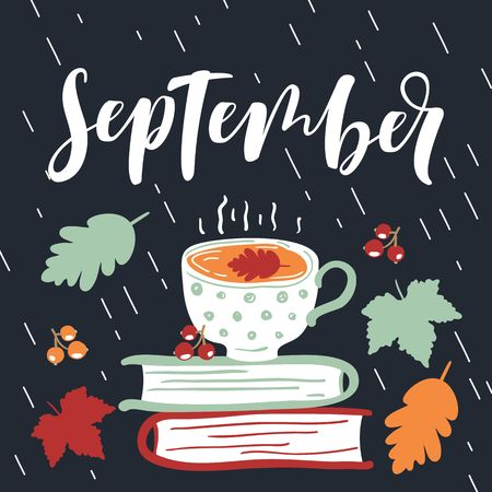 September calligraphy card with tea cup. Hand drawn style.