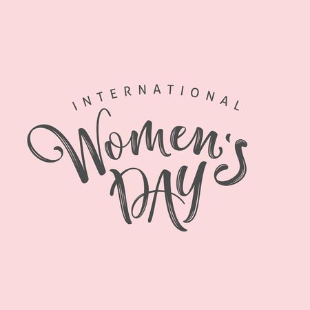 International Womens Day. Vector Lettering design.