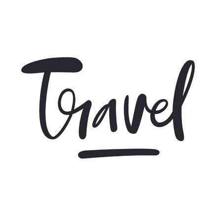 Inscription travel, adventure lettering. Handwritten modern brush calligraphy. Ink illustration. Stock Illustratie