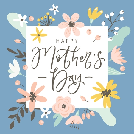 Happy Mothers day greeting card, invitation. Handwritten modern brush calligraphy. Flowers, leaves and berries. Vector illustration.