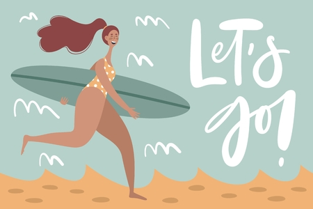 Surf poster with text quote lets go. Trendy flat cartoon character. Summer Holiday illustration.